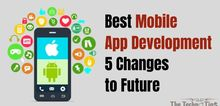 Small2_best_mobile_app_development-5_changes_to_future-thetechnotips.com